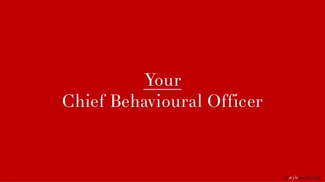 ©stylepsychology Your Chief Behavioural Officer