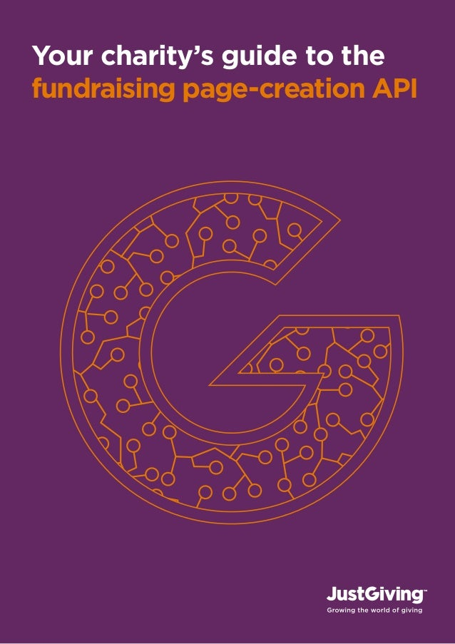 Your charity's guide to thefundraising page-creation API1   justgiving.com        justgiving.com