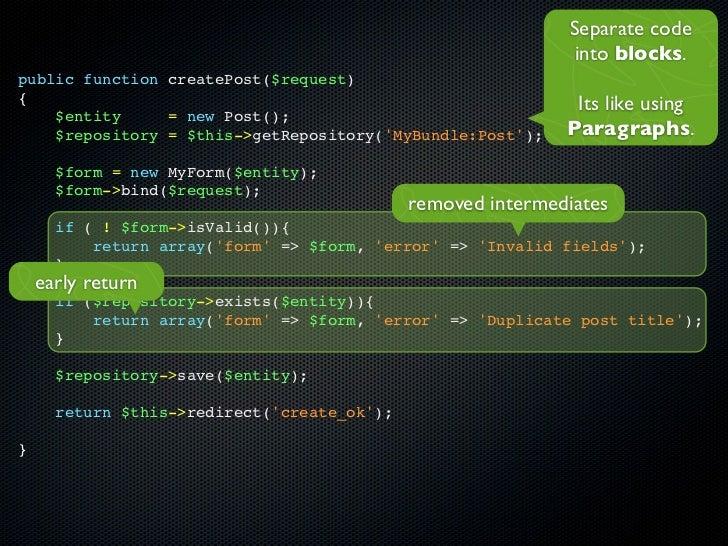 Separate code                                                              into blocks.public function createPost($request...