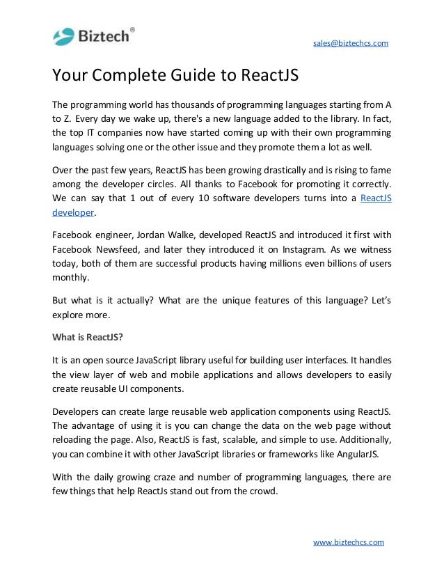 sales@biztechcs.com Your Complete Guide to ReactJS The programming world has thousands of programming languages starting f...