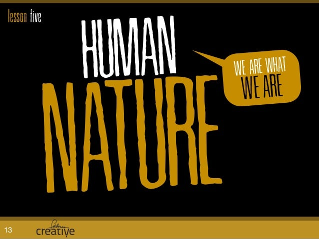 HUMAN NATURE WE ARE WHAT WEARE lesson five 13
