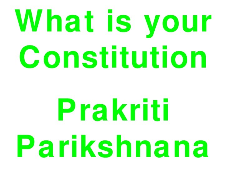 What is yourConstitution  PrakritiParikshnana