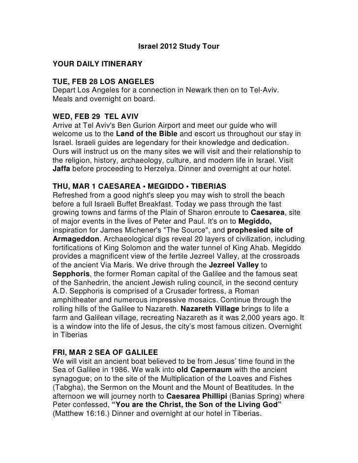 Israel 2012 Study TourYOUR DAILY ITINERARYTUE, FEB 28 LOS ANGELESDepart Los Angeles for a connection in Newark then on to ...
