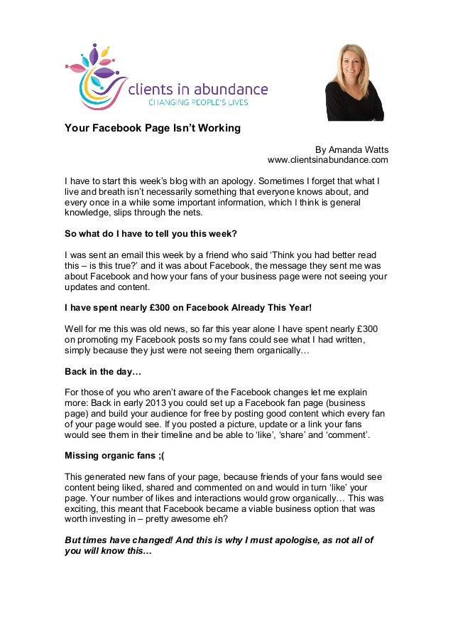 Your Facebook Page Isn't Working By Amanda Watts www.clientsinabundance.com I have to start this week's blog with an apolo...