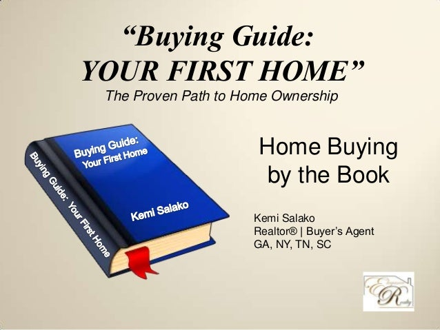 "Kemi Salako Realtor® | Buyer's Agent GA, NY, TN, SC ""Buying Guide: YOUR FIRST HOME"" The Proven Path to Home Ownership Home..."