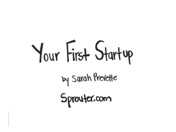 Your first startup - Sarah Prevette