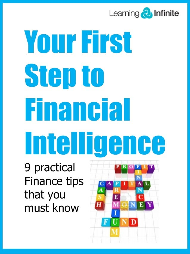 Your First Step to Financial Intelligence 9 practical Finance tips that you must know