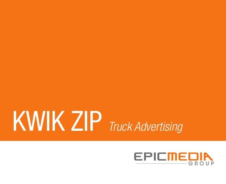 KWIK ZIP Truck Advertising