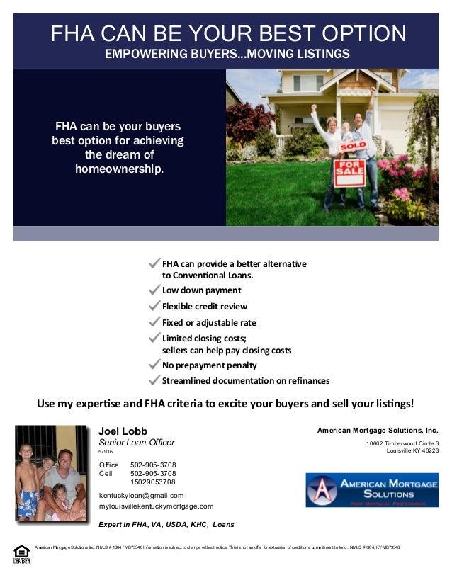 Expert in FHA, VA, USDA, KHC, Loans Senior Loan Officer Joel Lobb kentuckyloan@gmail.com mylouisvillekentuckymortgage.com ...
