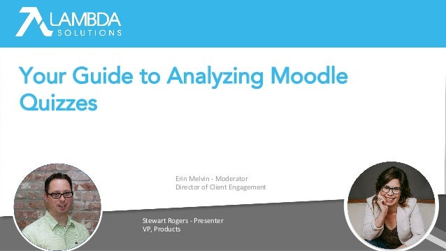Erin Melvin - Moderator Director of Client Engagement Stewart Rogers - Presenter VP, Products Your Guide to Analyzing Mood...