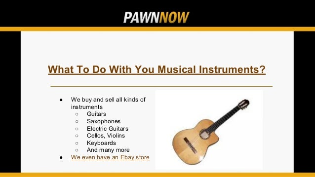 Your Guide To Buying Musical Instruments | Pawn Now