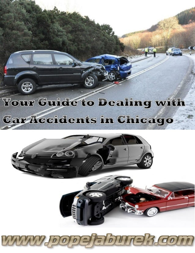 Your Guide To Dealing With Car Accidents In Chicago