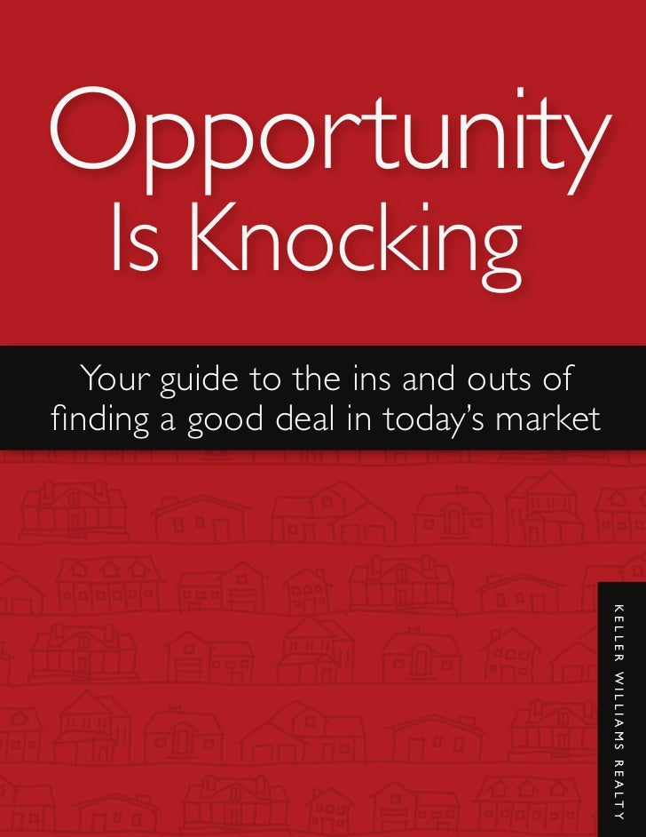 Opportunity  Is Knocking Your guide to the ins and outs ofnding a good deal in today's market                             ...