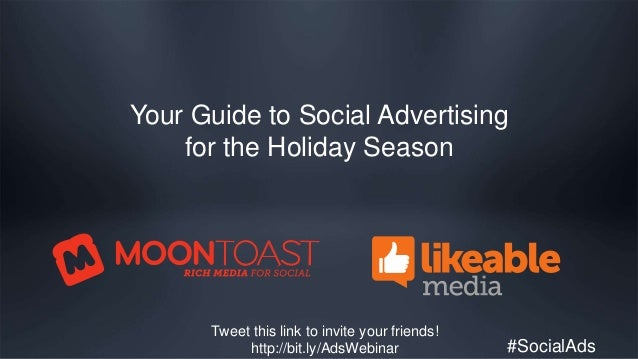 #SocialAds Your Guide to Social Advertising for the Holiday Season Tweet this link to invite your friends! http://bit.ly/A...