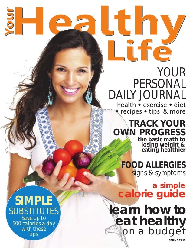 YOUR                         PERSONAL                     DAILY JOURNAL                      health • exercise • diet     ...