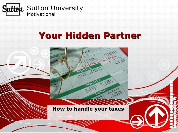 Your Hidden Partner How to handle your taxes