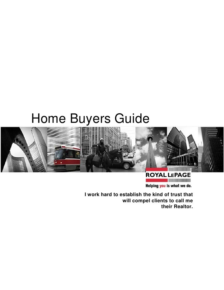 Home Buyers Guide            I work hard to establish the kind of trust that                        will compel clients to...