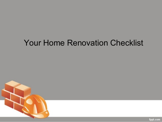 Your Home Renovation Checklist