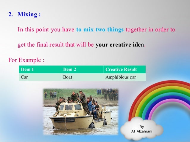 By  Ali Alzahrani  2. Mixing :  In this point you have to mix two things together in order to  get the final result that w...