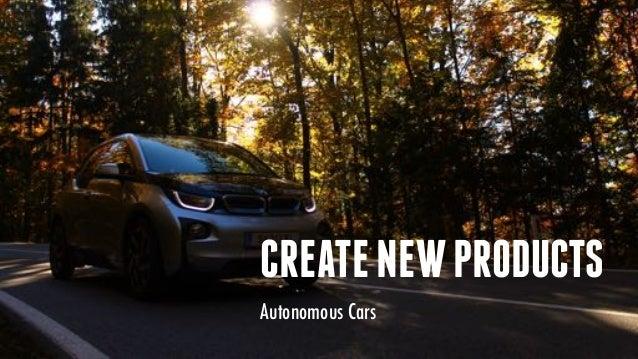 CREATENEWPRODUCTS Autonomous Cars