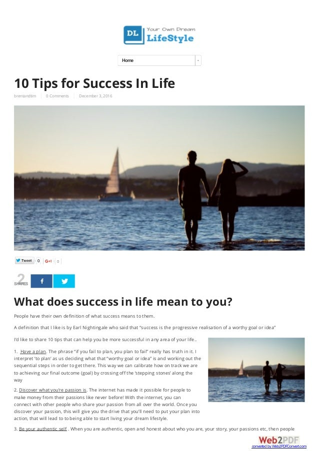 brentandtim 0 Comments December 3, 2016 2SHARES 10 Tips for Success In Life What does success in life mean to you? People ...