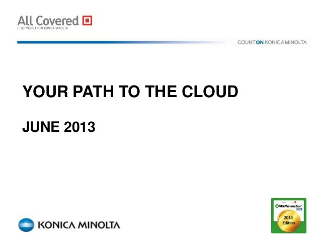 YOUR PATH TO THE CLOUDJUNE 2013