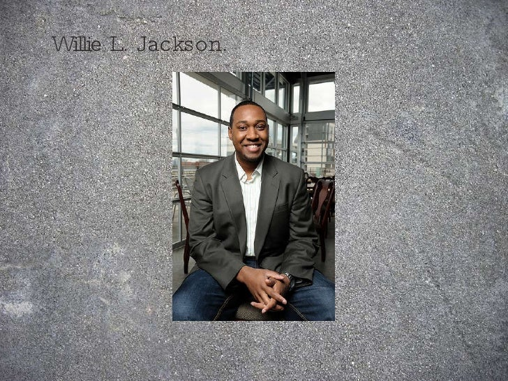 Willie L. Jackson.