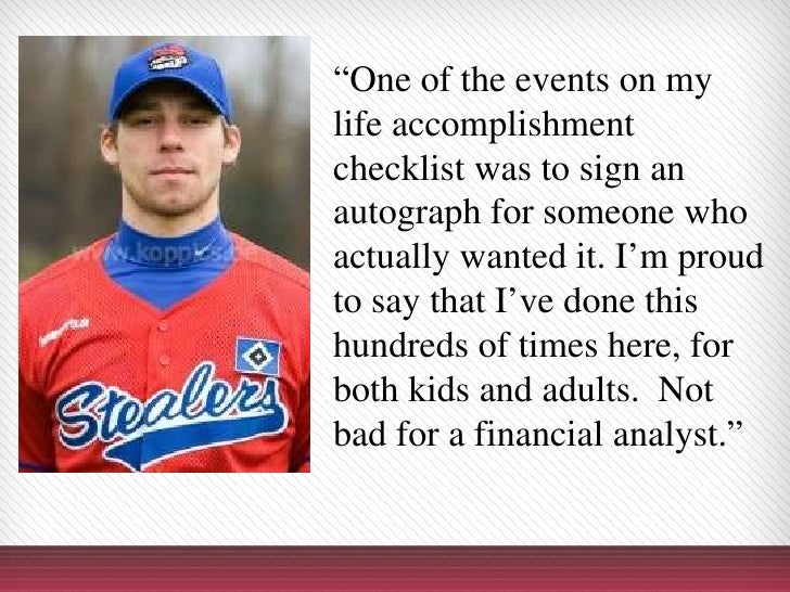 """"""" One of the events on my life accomplishment checklistwas to sign an autograph for someone who actually wanted it. I'm p..."""