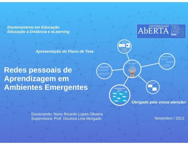 Redes Pessoais de Aprendizagem (PLN) em ambientes de educação a distância emergentes: génese e dinâmica da PLN duma comuni...