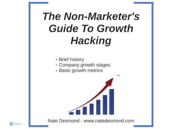 The Non-Marketer's Guide To Growth Hacking