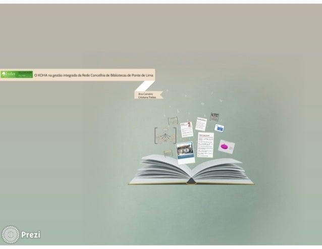 O KOHA na gestão integrada da Rede Concelhia de Bibliotecas de Ponte de Lima