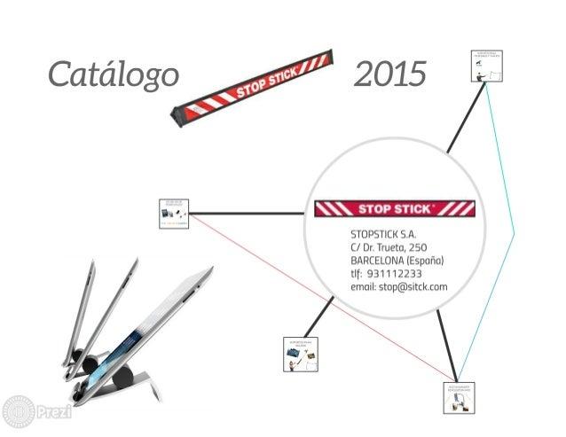 Catálogo               STOP sncx / //  STOPST| CK S. A. C/  Dr.  Trueta,  250 BARCELONA (España) tlf:  931 'I 12233 email:...