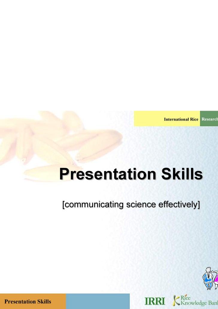 Presentation Skills [communicating science effectively]