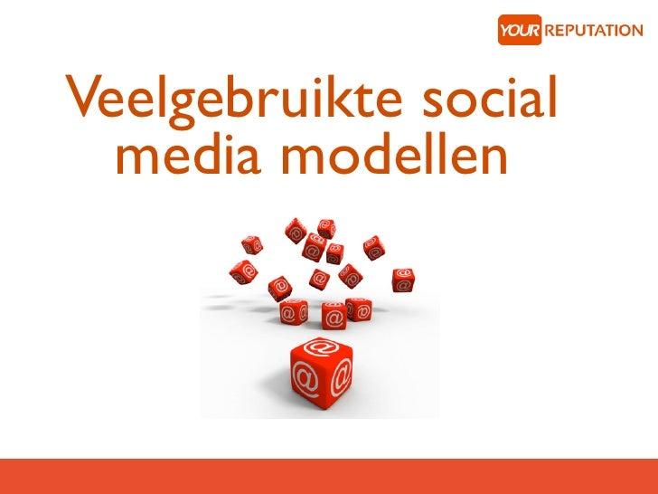 Veelgebruikte social  media modellen