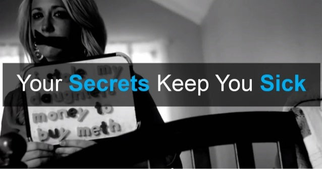 Your Secrets Keep You Sick