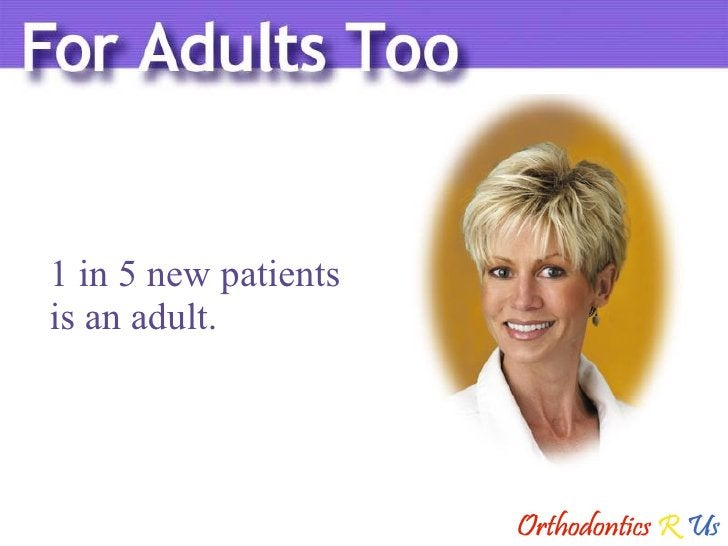 1 in 5 new patients  is an adult.