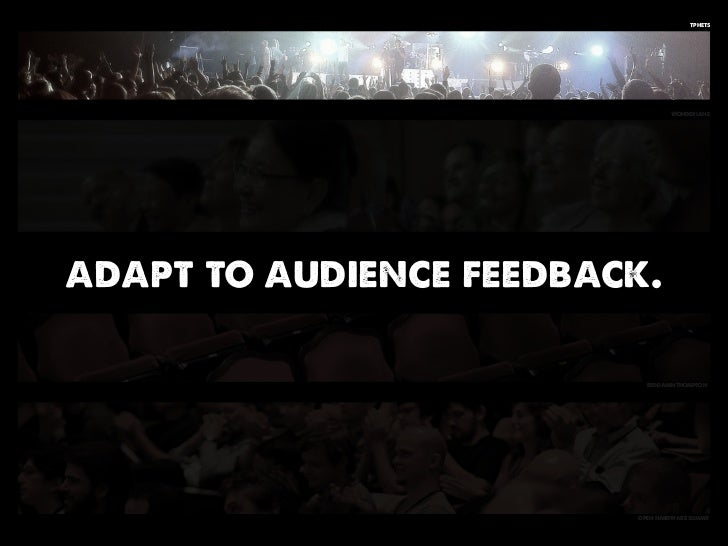 tphets                                  Wonderlaneadapt to audience feedback.                           BenjaminThompson  ...