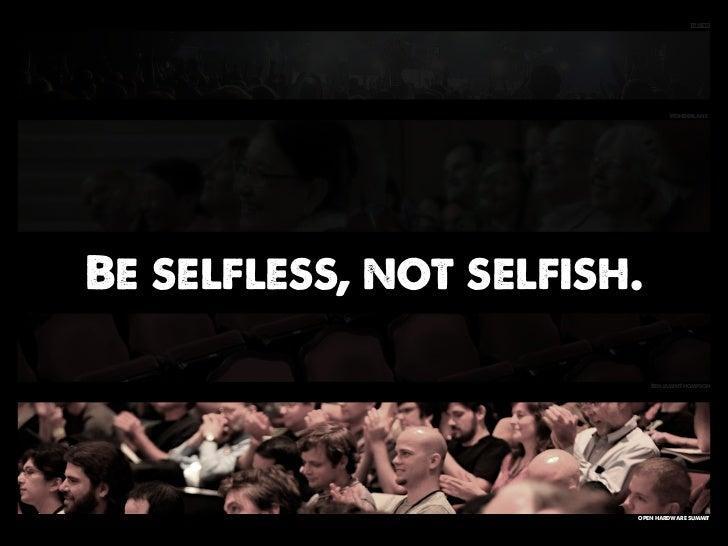 tphets                                WonderlaneBe selfless, not selfish.                            BenjaminThompson     ...