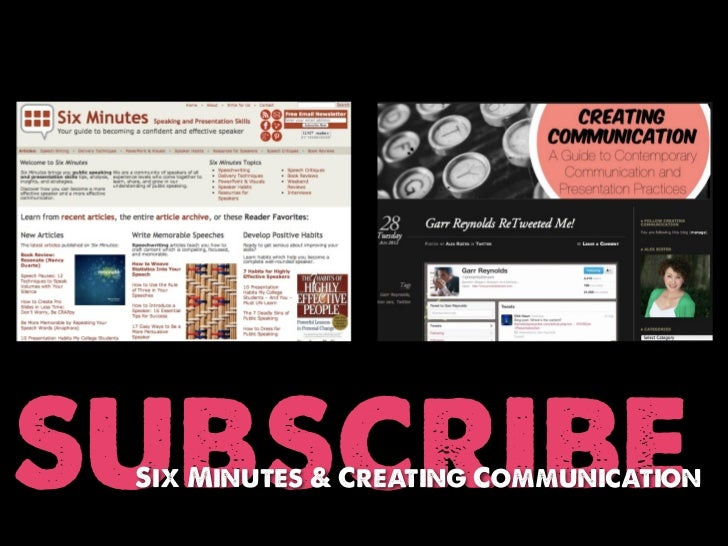 subscribe Six Minutes & Creating Communication