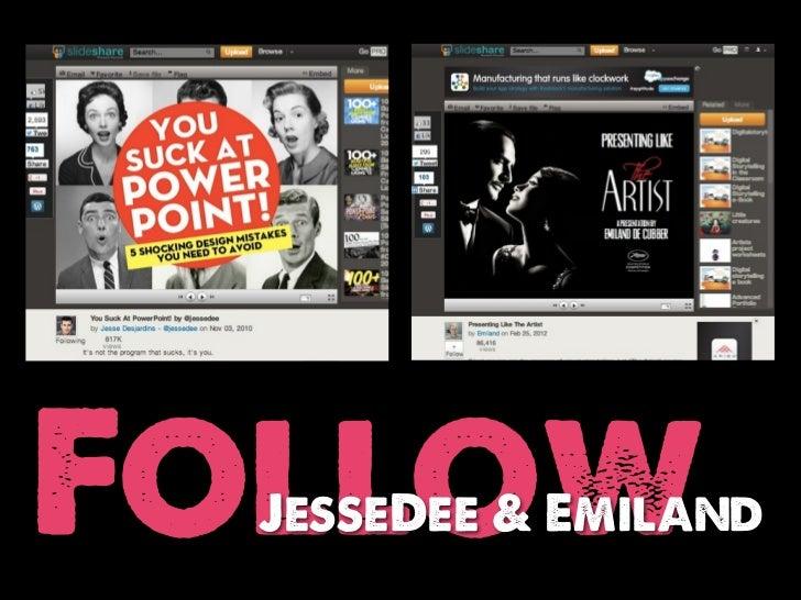 Follow  JesseDee & Emiland