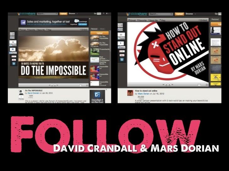 Follow David Crandall & Mars Dorian