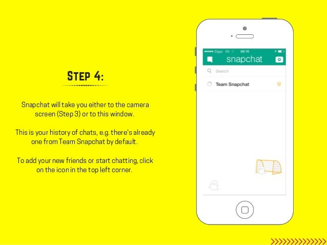 Step 4 Snapchat Will Take