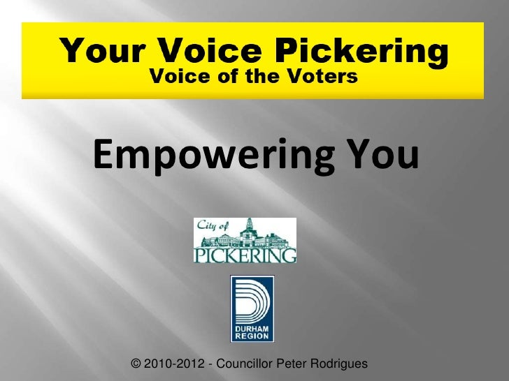 Empowering You © 2010-2012 - Councillor Peter Rodrigues