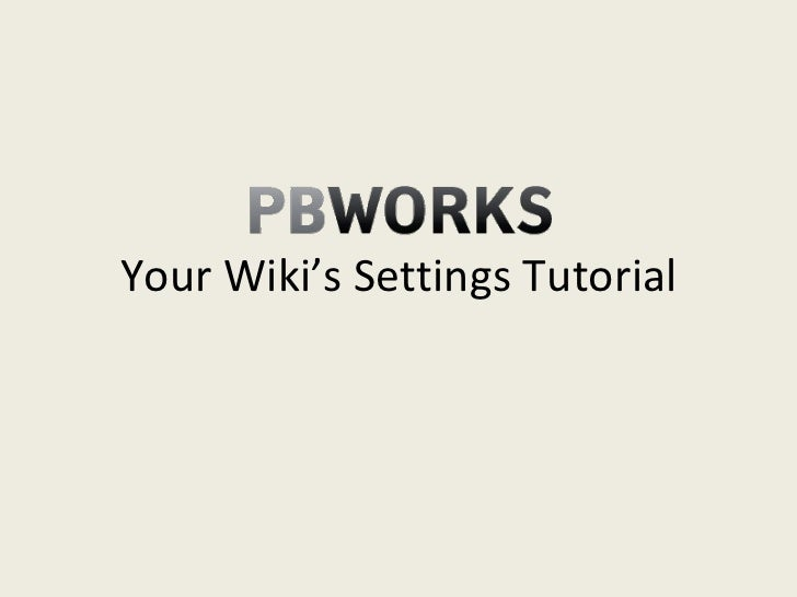 Your Wiki's Settings Tutorial