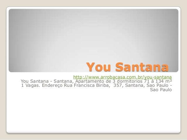 You Santana                      http://www.arrobacasa.com.br/you-santanaYou Santana - Santana, Apartamento de 3 dormitori...