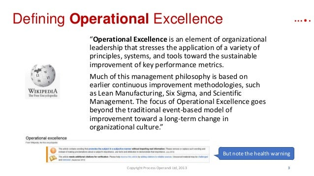 you say process excellence she says operational excellence i say pe