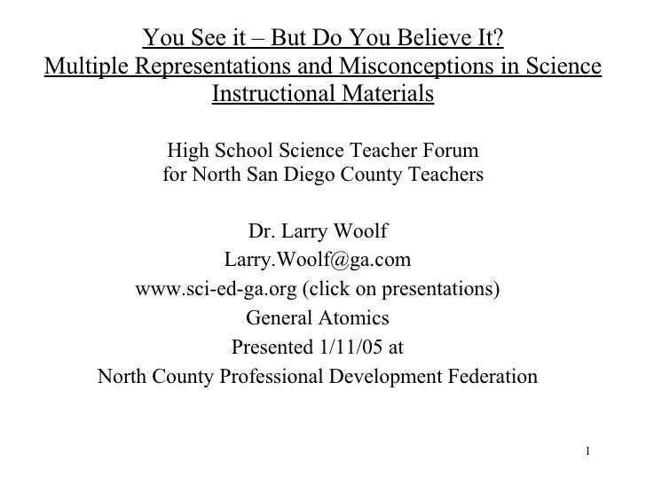 You See it – But Do You Believe It? Multiple Representations and Misconceptions in Science Instructional Materials High Sc...