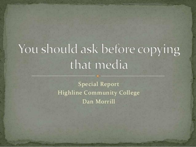 Special ReportHighline Community College        Dan Morrill