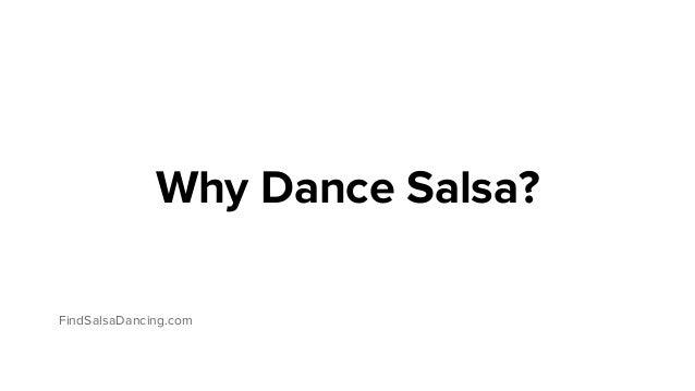 Why Dance Salsa? FindSalsaDancing.com