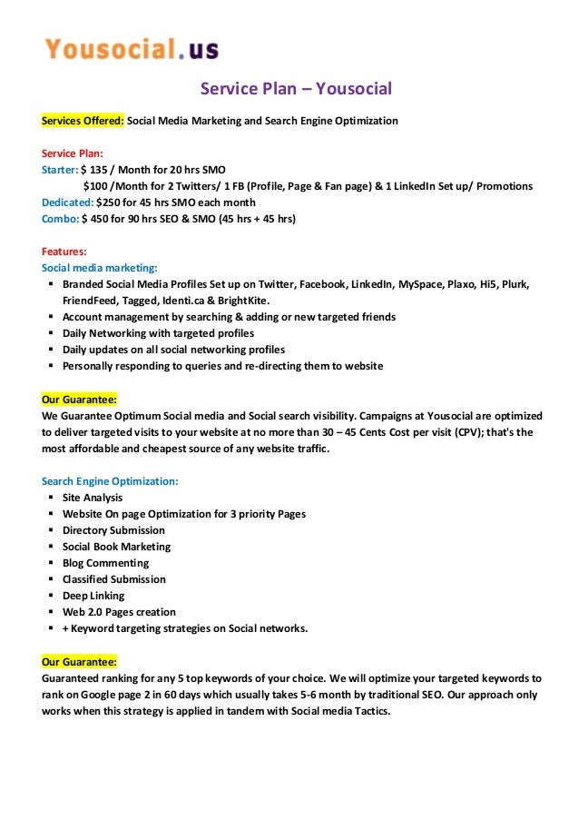 Service Plan – Yousocial Services Offered: Social Media Marketing and Search Engine Optimization Service Plan: Starter: $ ...